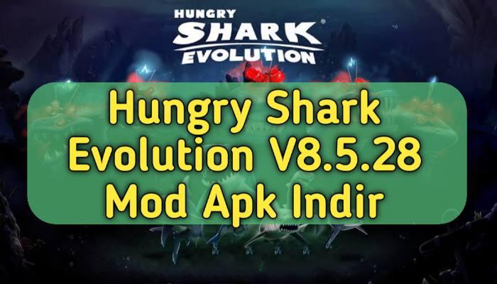 Hungry Shark Evolution V8.5.28 En Yeni Mod Apk Indir | ( Sınırsız Para )
