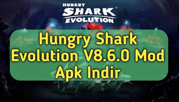 Hungry Shark Evolution V8.6.0