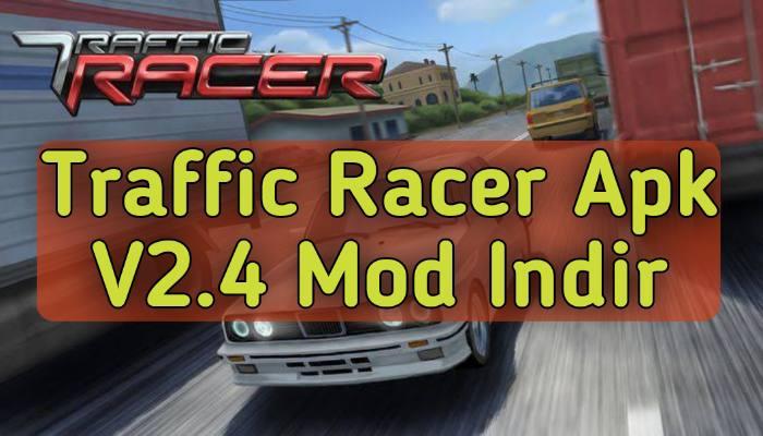Traffic Racer V2.4 Mod Apk Indir | Sınırsız Para