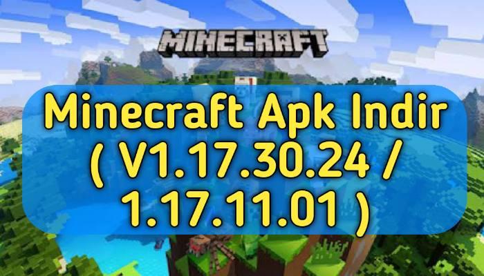 Minecraft Apk Indir V 1.17.30.24
