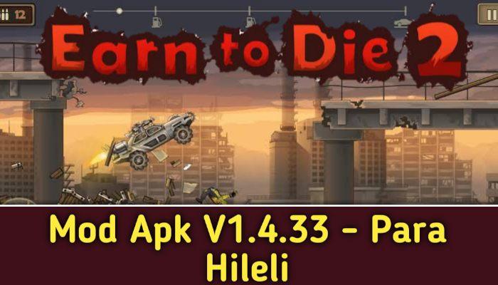 Earn To Die 2 V1.4.33 Mod Apk Indir - Para Hileli Mod